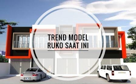 trend model ruko saat ini