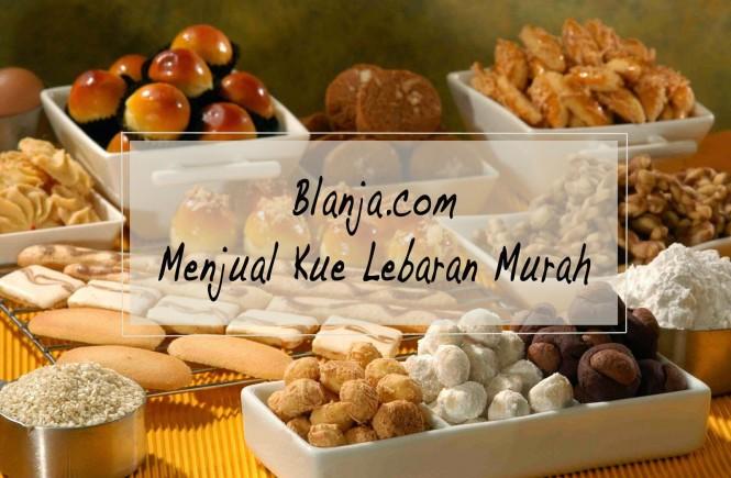 Blanja.com Menjual Kue Lebaran Murah
